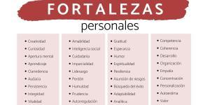 Las fortalezas de una persona: lista con ejemplos