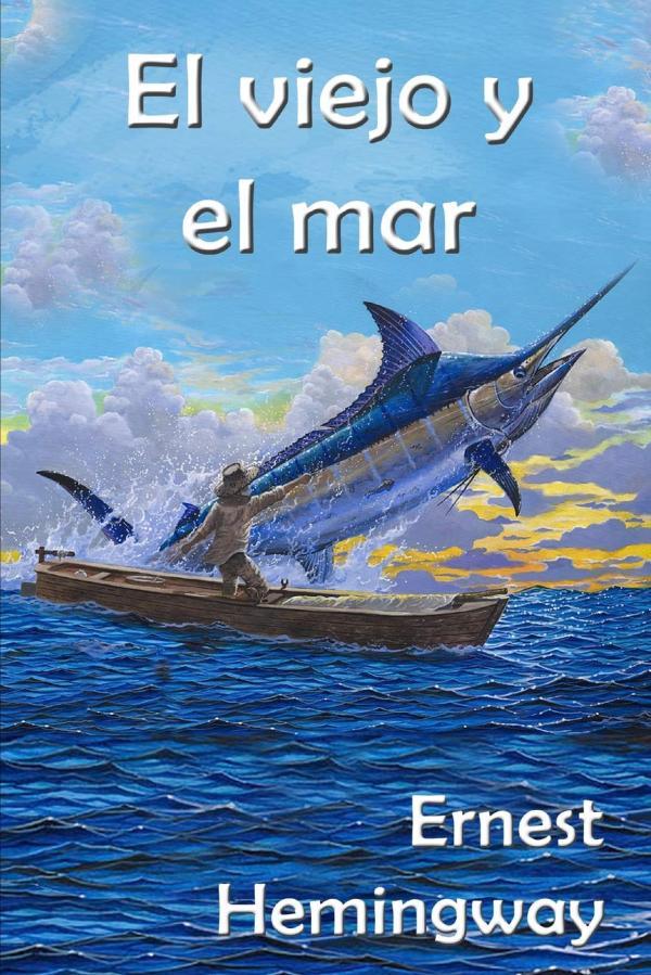 Libros que te hacen pensar - El viejo y el mar, Ernest Hemingway